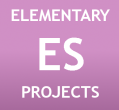 Elementary Projects